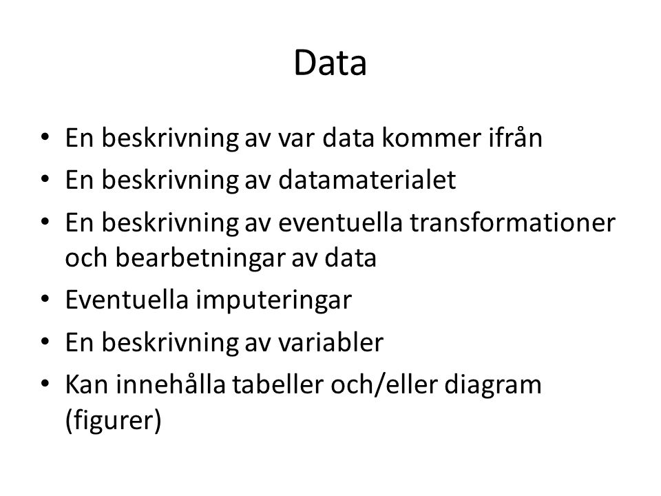 Data En beskrivning av var data kommer ifrån