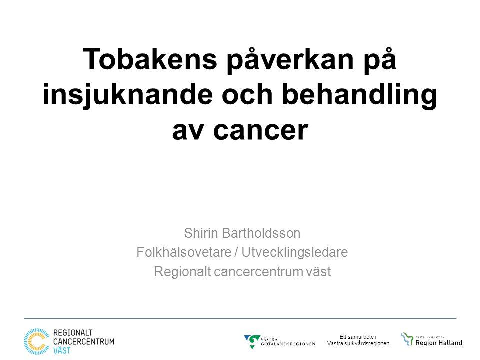 Tobakens påverkan på insjuknande och behandling av cancer