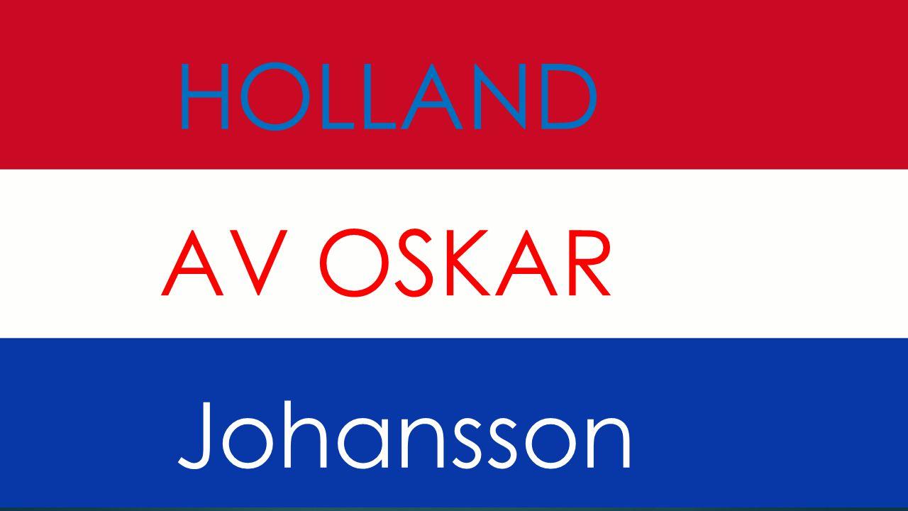 HOLLAND AV OSKAR Johansson