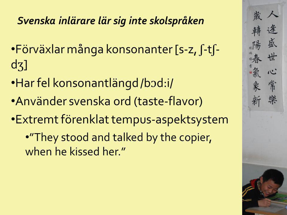 Svenska inlärare lär sig inte skolspråken