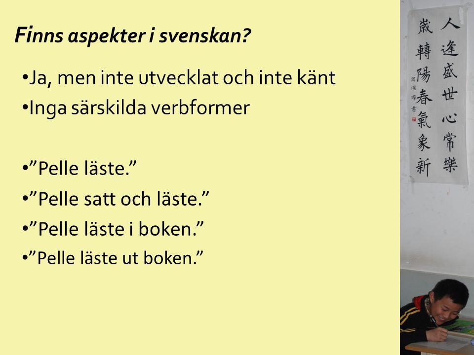 Finns aspekter i svenskan