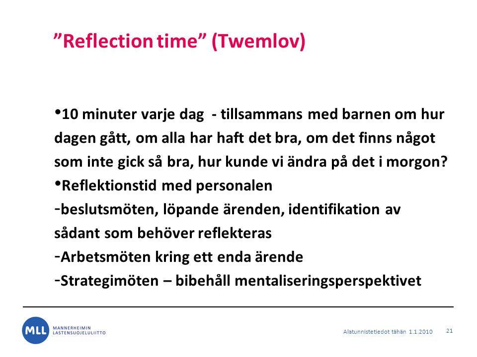 Reflection time (Twemlov)