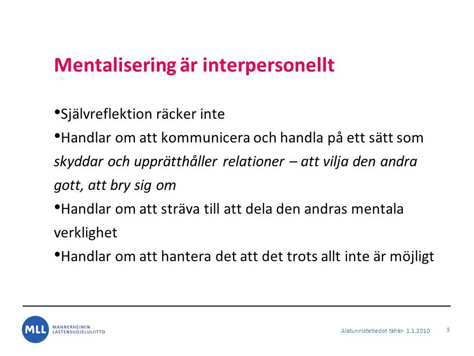 Mentalisering är interpersonellt