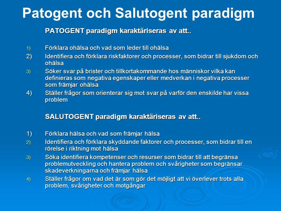 Patogent och Salutogent paradigm