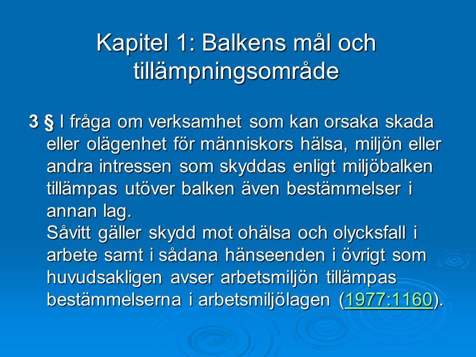 Kapitel 1: Balkens mål och tillämpningsområde