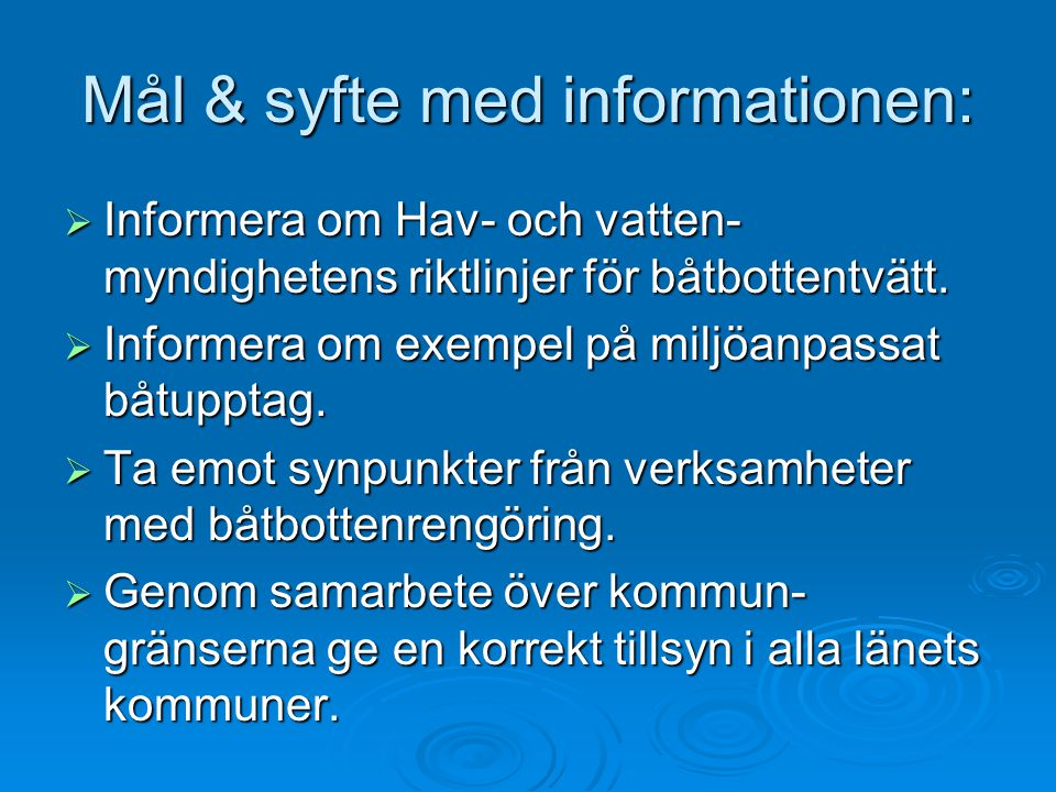 Mål & syfte med informationen: