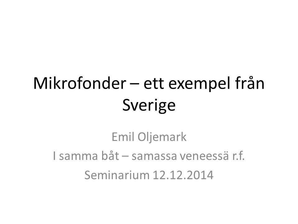 Mikrofonder – ett exempel från Sverige