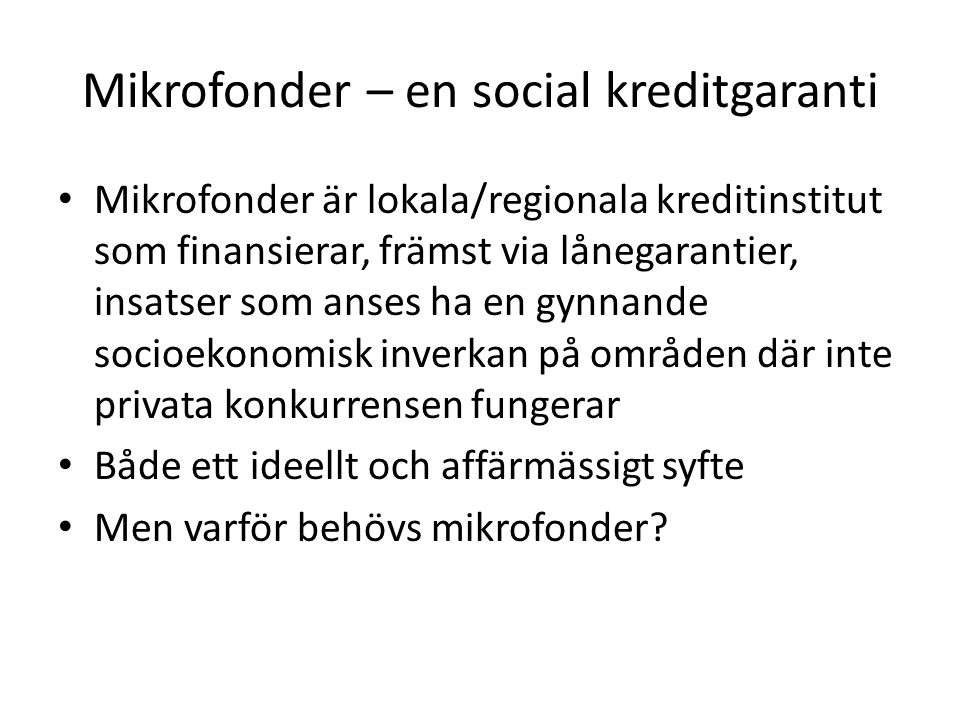 Mikrofonder – en social kreditgaranti
