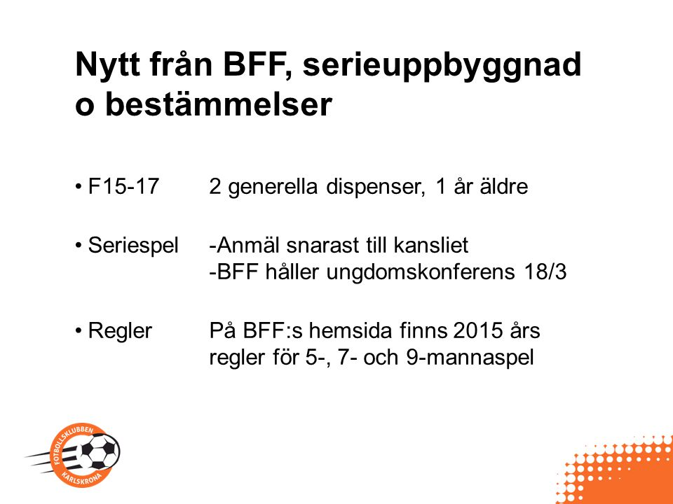 Nytt från BFF, serieuppbyggnad o bestämmelser