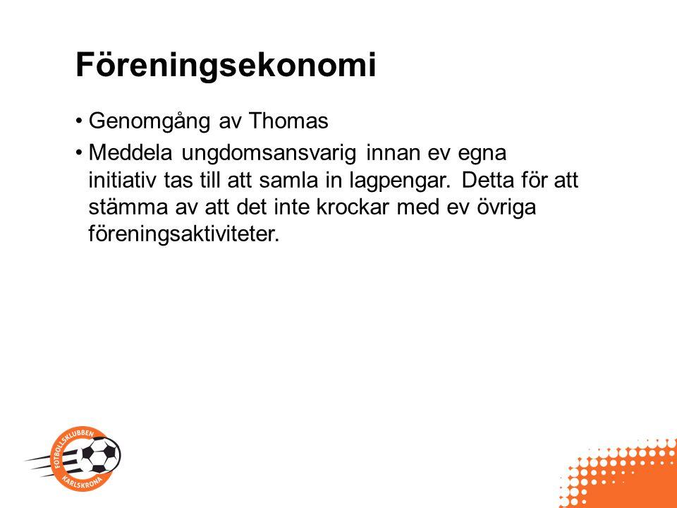 Föreningsekonomi Genomgång av Thomas
