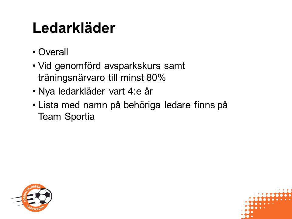 Ledarkläder Overall. Vid genomförd avsparkskurs samt träningsnärvaro till minst 80% Nya ledarkläder vart 4:e år.
