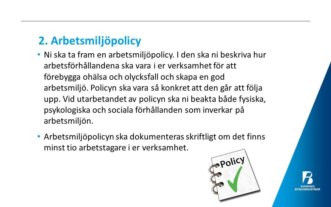 2. Arbetsmiljöpolicy