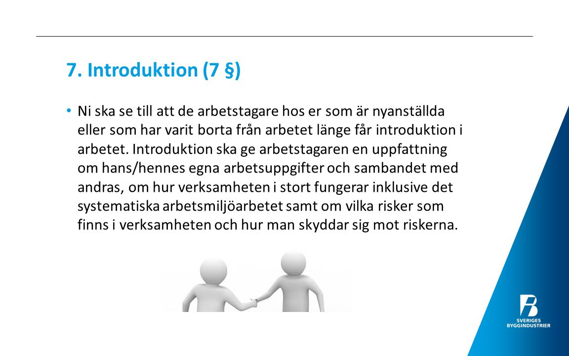 7. Introduktion (7 §)