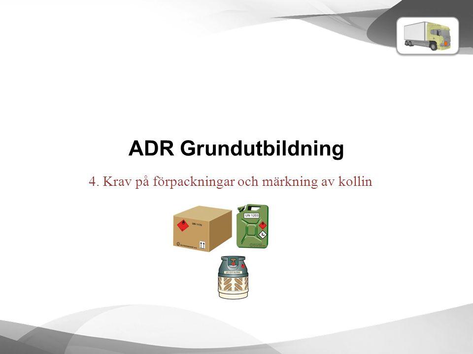 4. Krav på förpackningar och märkning av kollin