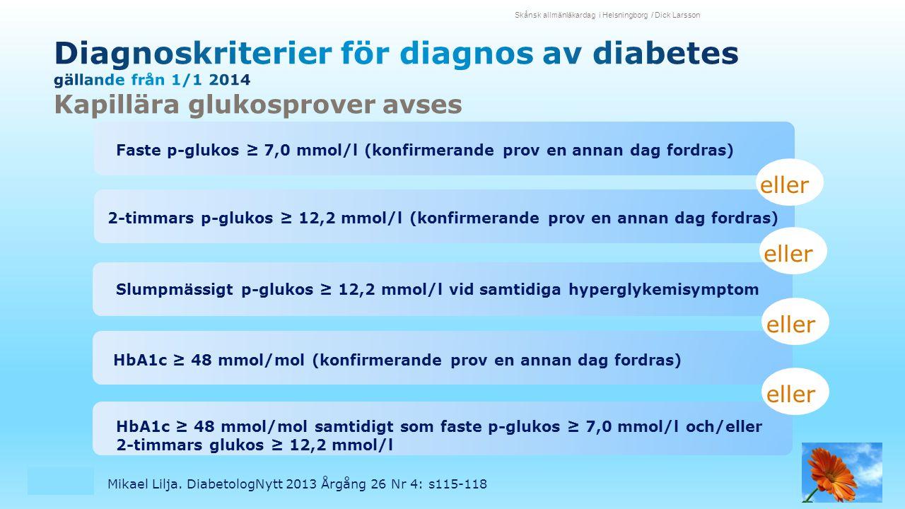 Diagnoskriterier för diagnos av diabetes gällande från 1/1 2014