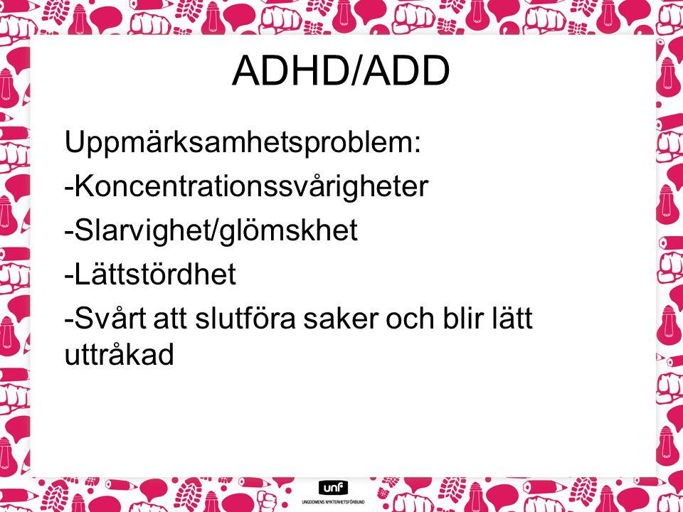 ADHD/ADD Uppmärksamhetsproblem: Koncentrationssvårigheter