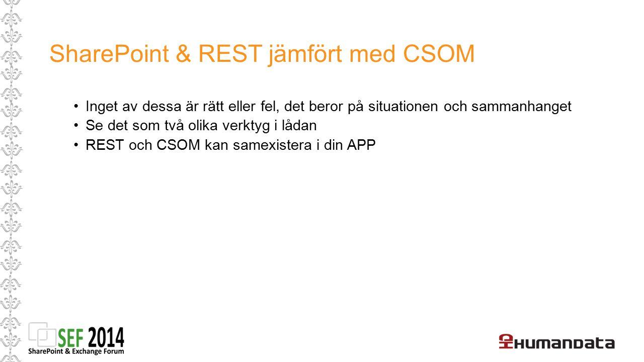 SharePoint & REST jämfört med CSOM