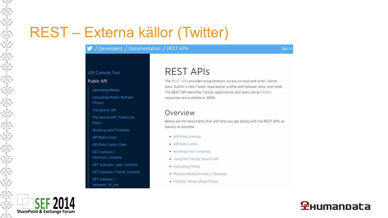 REST – Externa källor (Twitter)