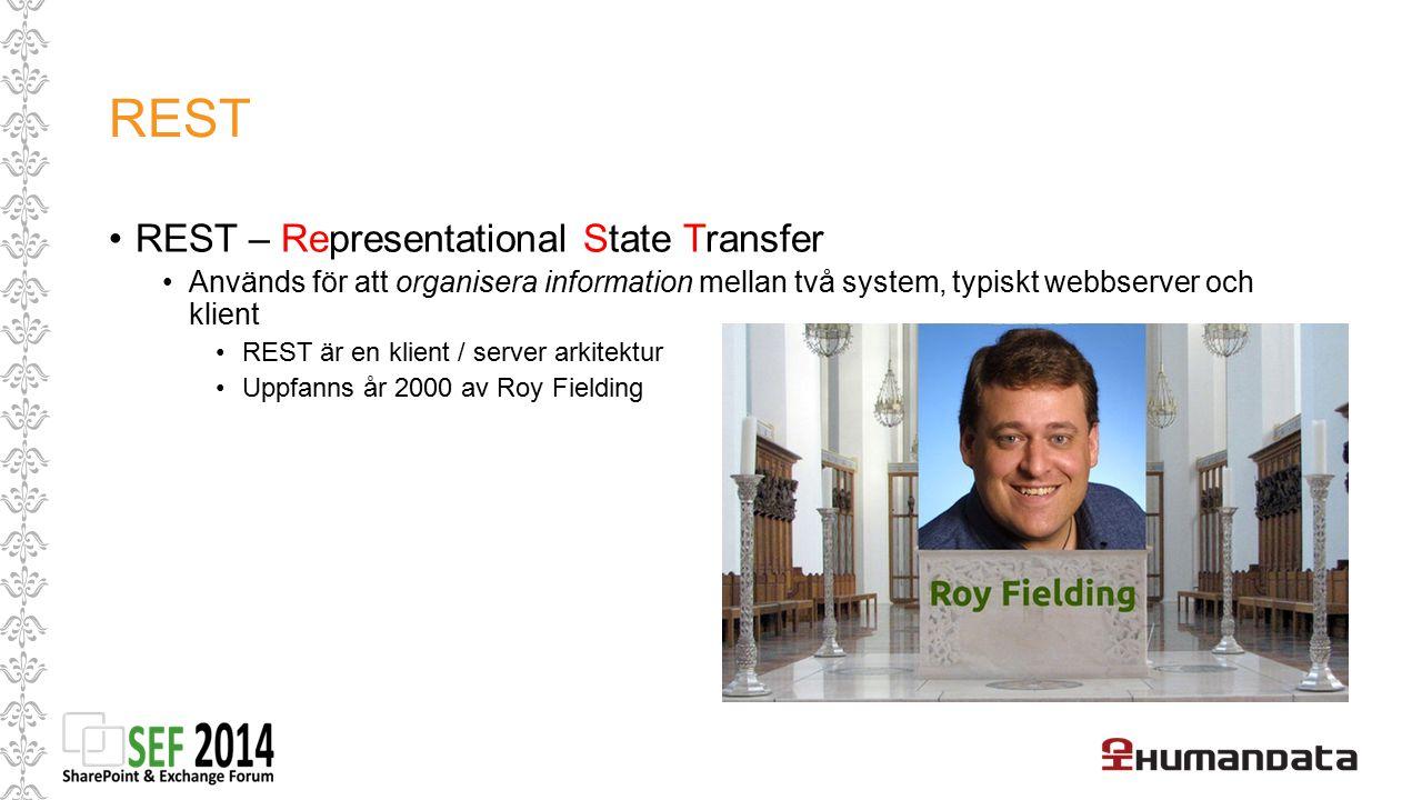 REST REST – Representational State Transfer