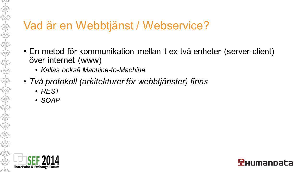 Vad är en Webbtjänst / Webservice