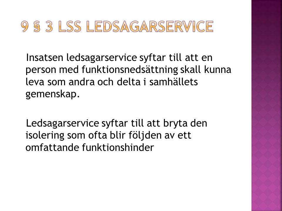 9 § 3 LSS Ledsagarservice