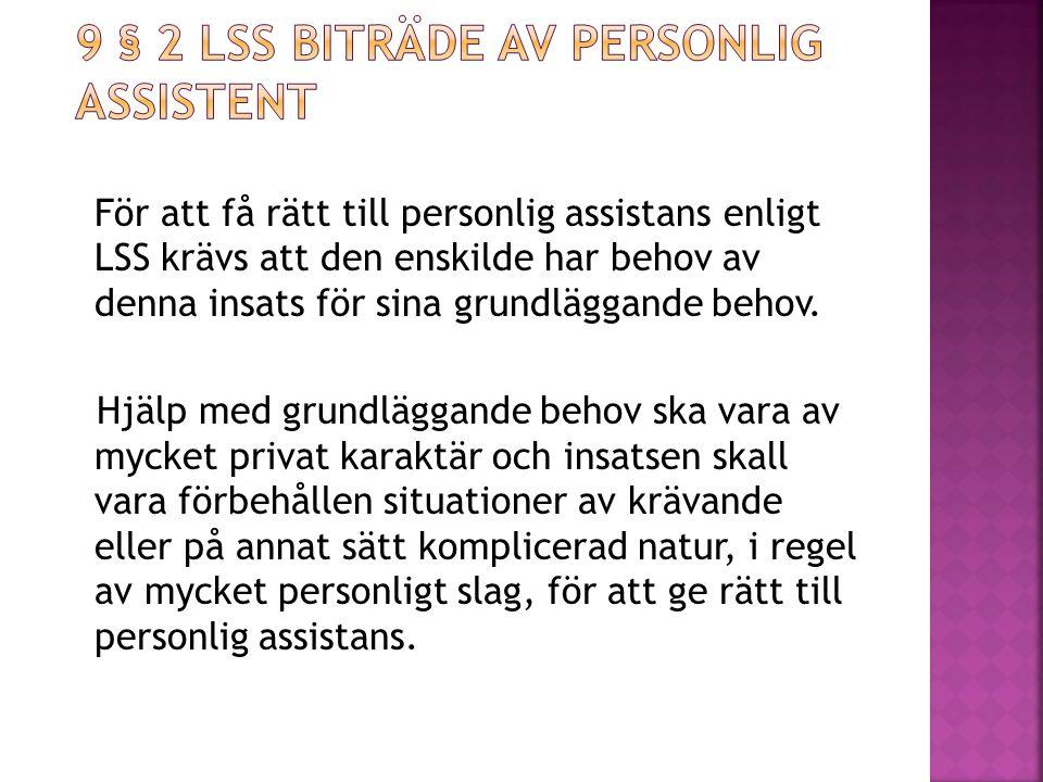 9 § 2 LSS biträde av personlig assistent