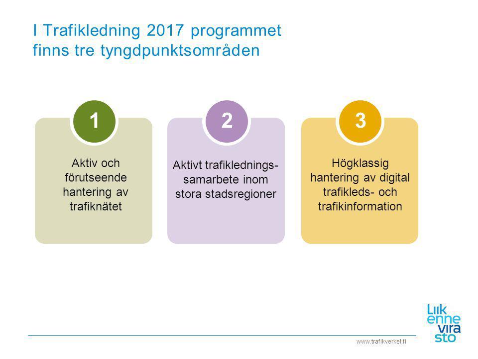 I Trafikledning 2017 programmet finns tre tyngdpunktsområden