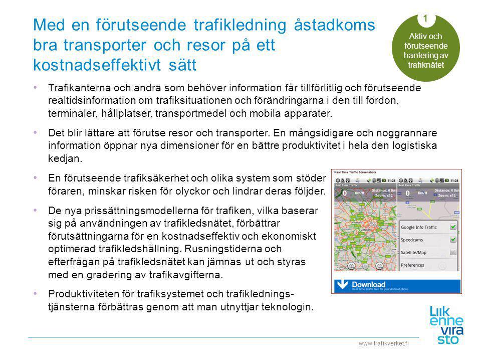 Aktiv och förutseende hantering av trafiknätet