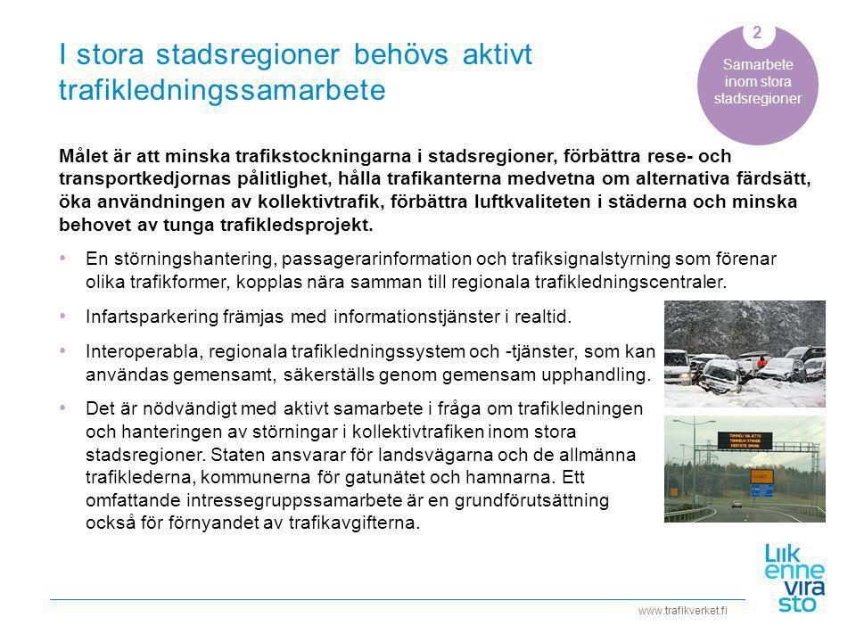 I stora stadsregioner behövs aktivt trafikledningssamarbete