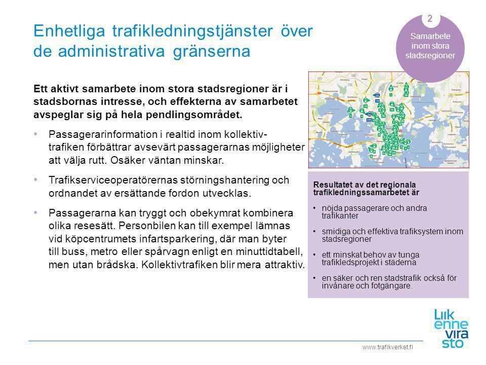 Enhetliga trafikledningstjänster över de administrativa gränserna