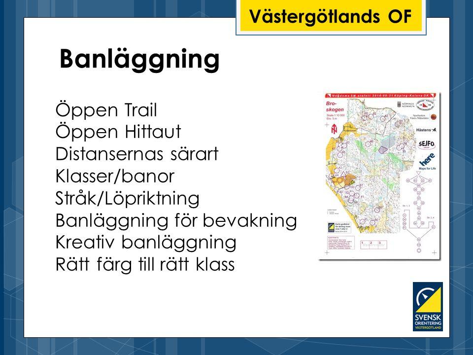 Banläggning Västergötlands OF Öppen Trail Öppen Hittaut