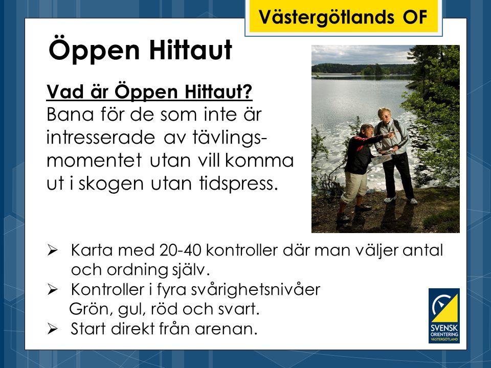 Öppen Hittaut Västergötlands OF Vad är Öppen Hittaut