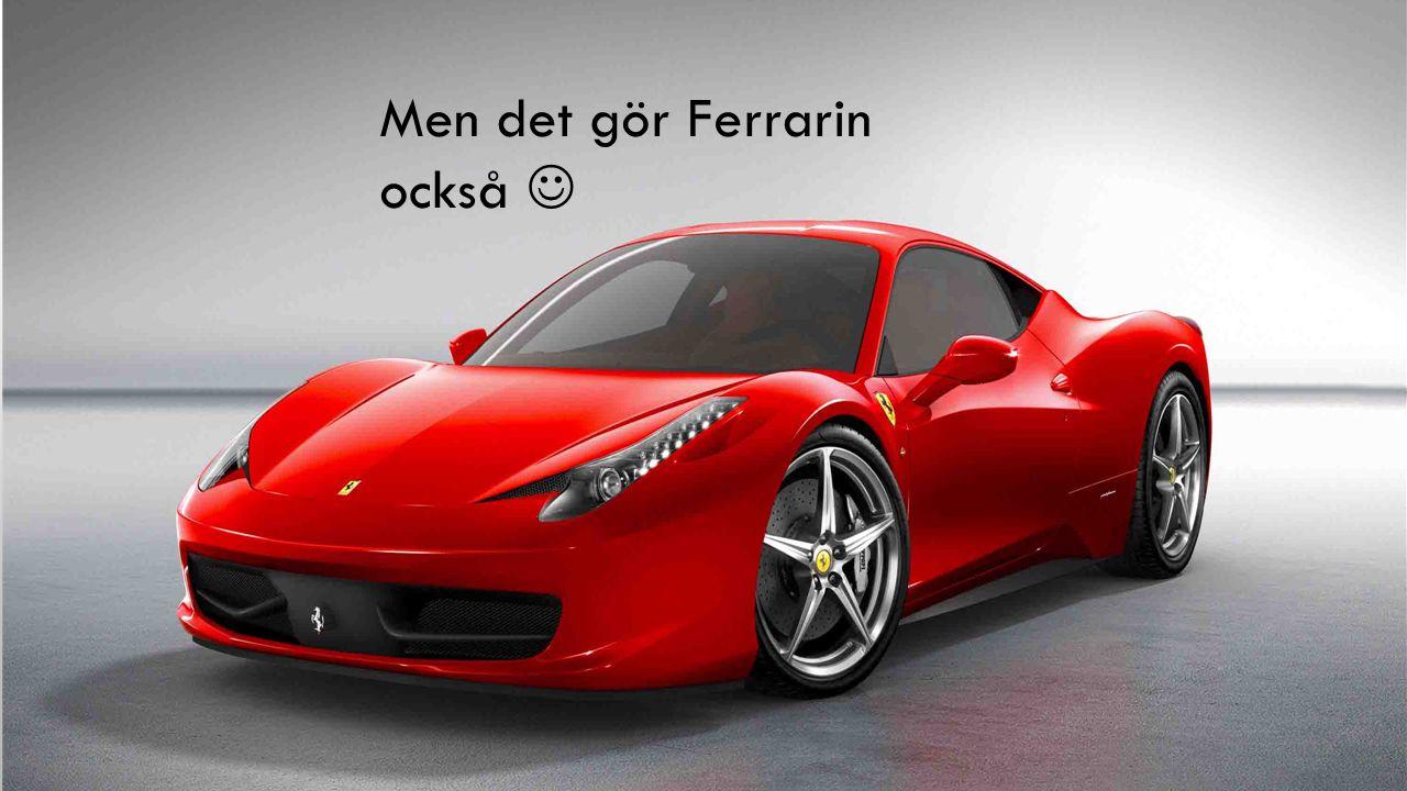 Men det gör Ferrarin också 
