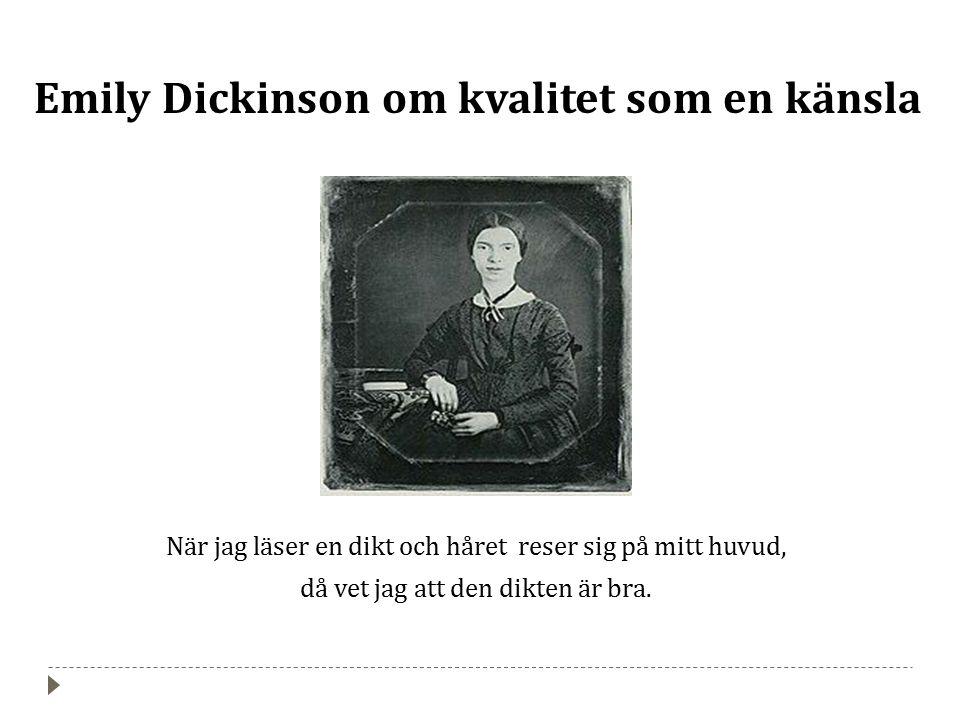 Emily Dickinson om kvalitet som en känsla