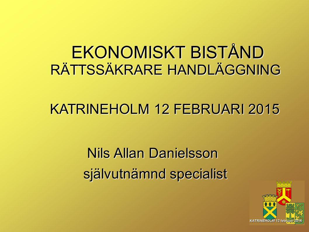 EKONOMISKT BISTÅND RÄTTSSÄKRARE HANDLÄGGNING