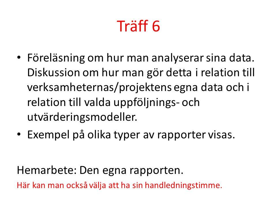 Träff 6