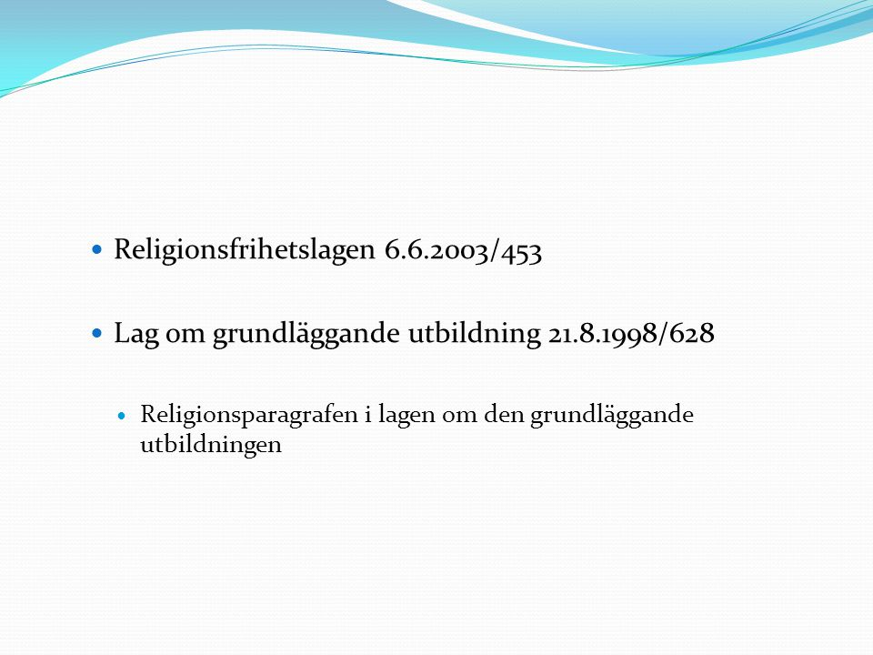 Religionsfrihetslagen 6.6.2003/453