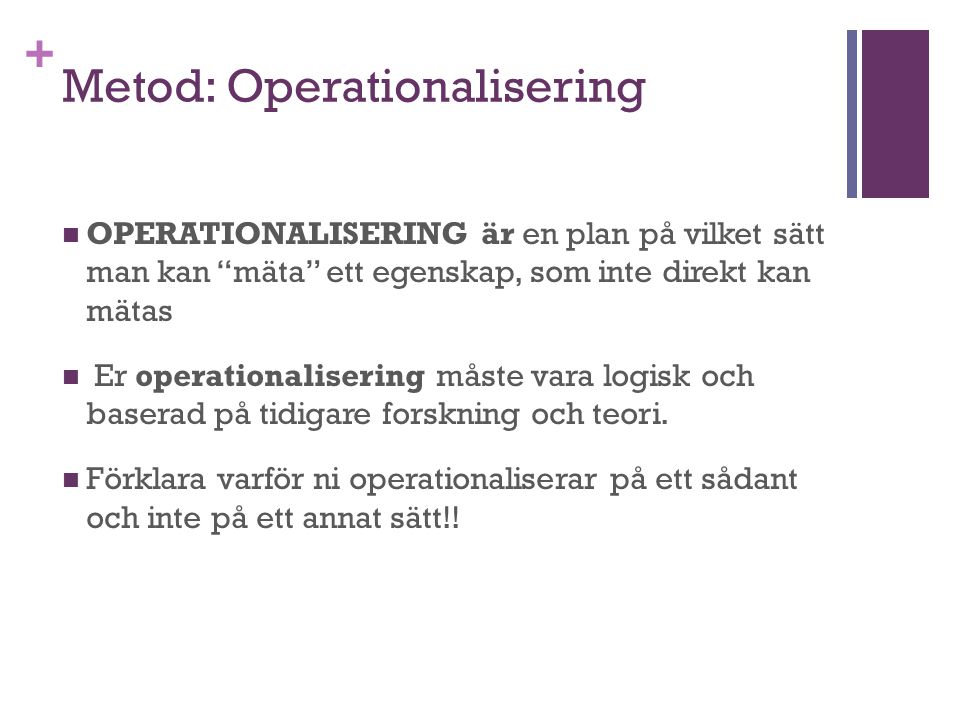 Metod: Operationalisering