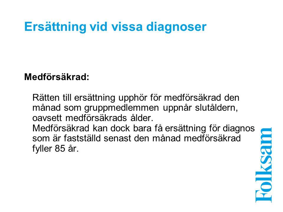 Ersättning vid vissa diagnoser