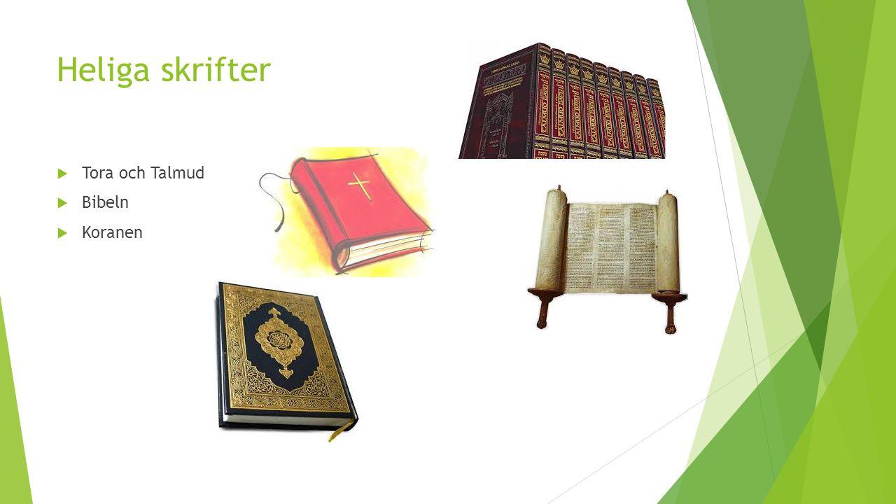 Heliga skrifter Tora och Talmud Bibeln Koranen