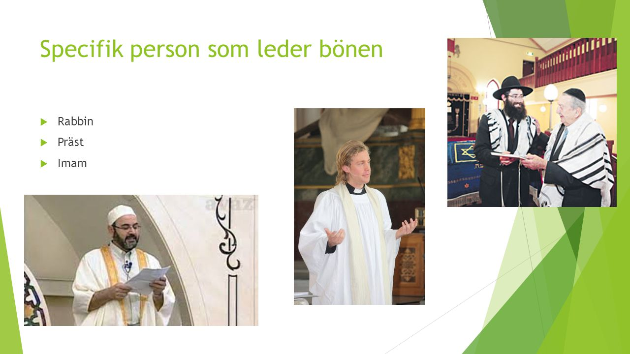 Specifik person som leder bönen