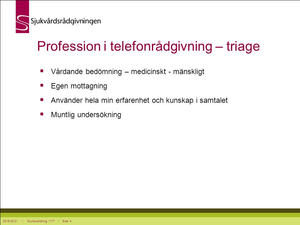 Profession i telefonrådgivning – triage