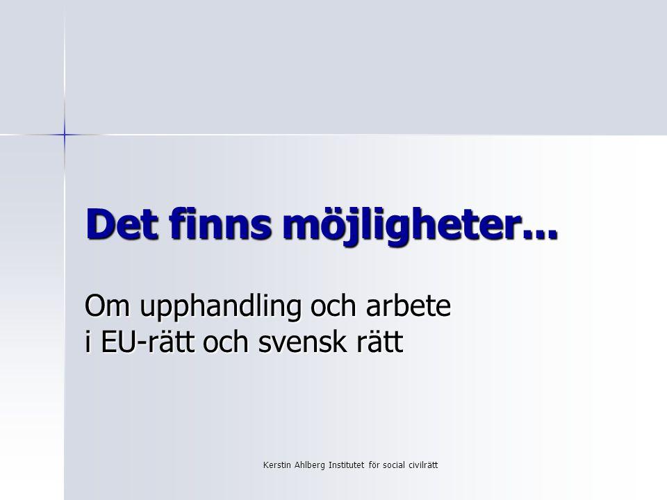 Om upphandling och arbete i EU-rätt och svensk rätt