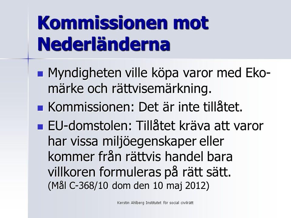 Kommissionen mot Nederländerna