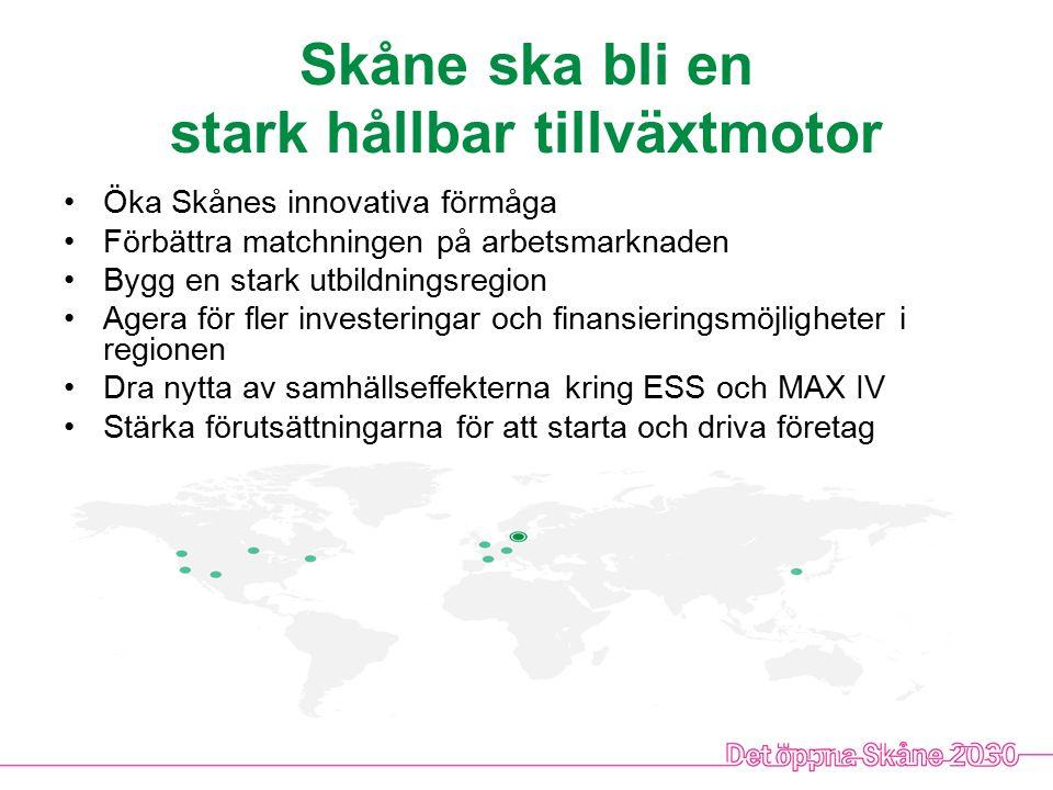Skåne ska bli en stark hållbar tillväxtmotor
