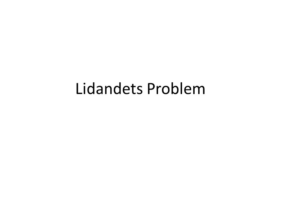 Lidandets Problem