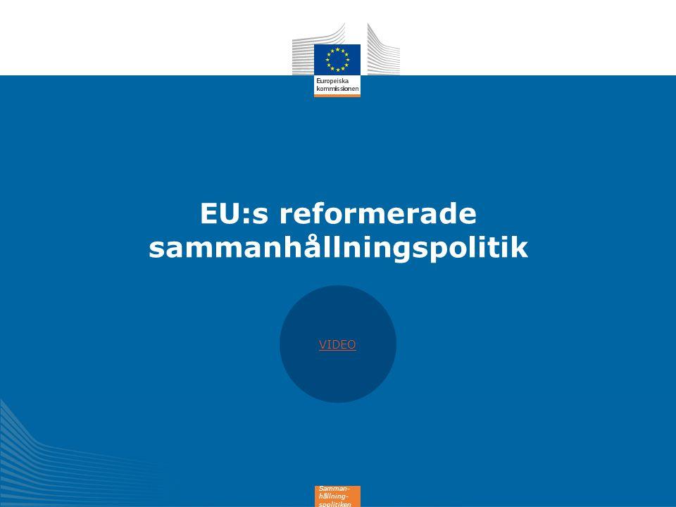 EU:s reformerade sammanhållningspolitik