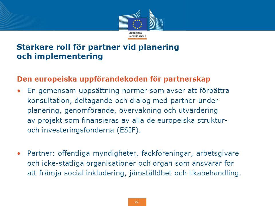 Starkare roll för partner vid planering och implementering