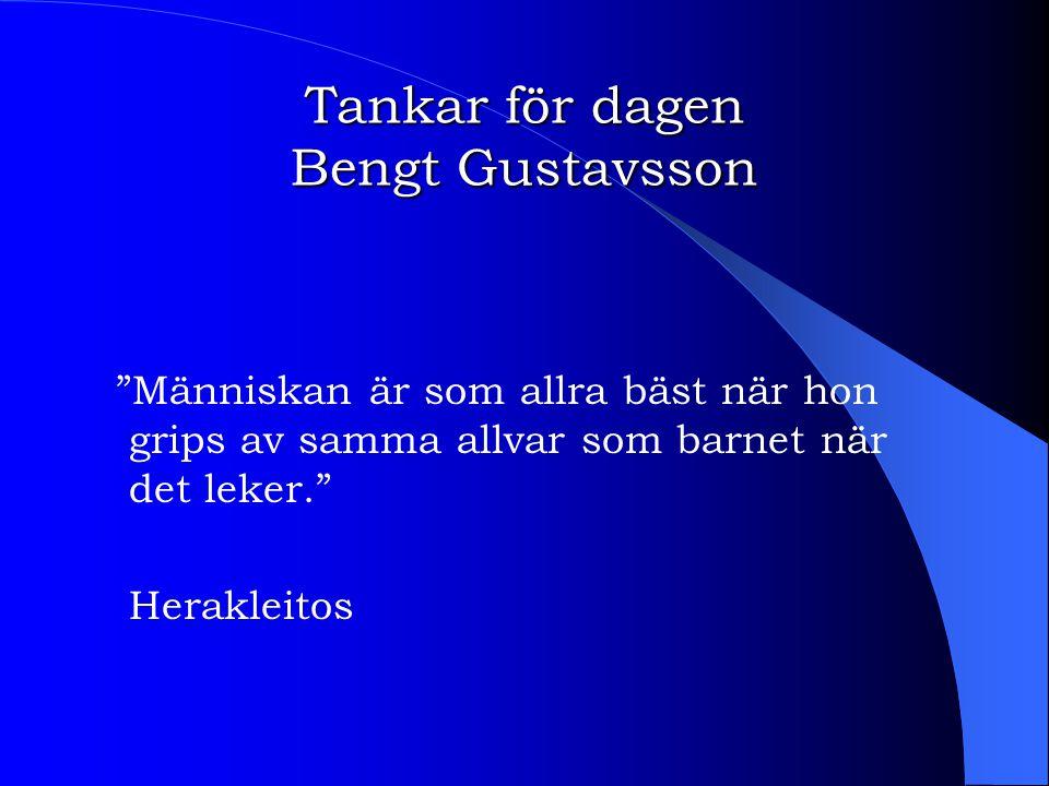 Tankar för dagen Bengt Gustavsson