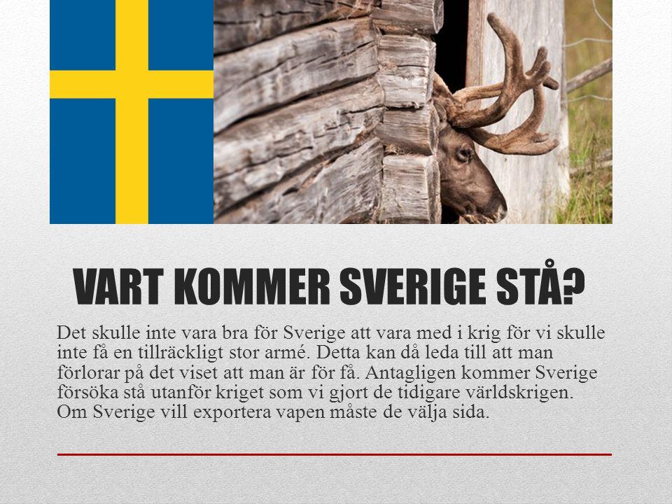 Vart kommer Sverige stå